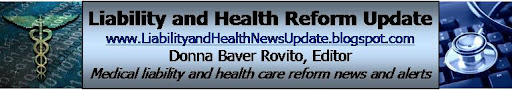 Liability and Health Reform Update