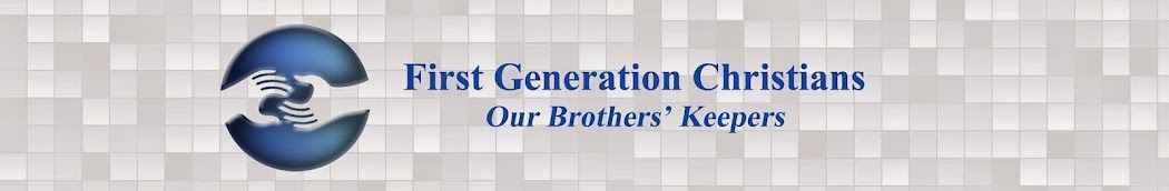 First Generation Christians