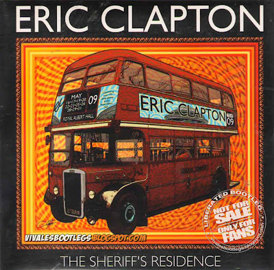 Eric Clapton: The Sheriff's Residence. Royal Albert Hall, London, UK - May 23, 2009. (Double CD :: Godfather :: Lossless FLAC)