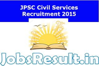 JPSC Civil Services Recruitment 2015
