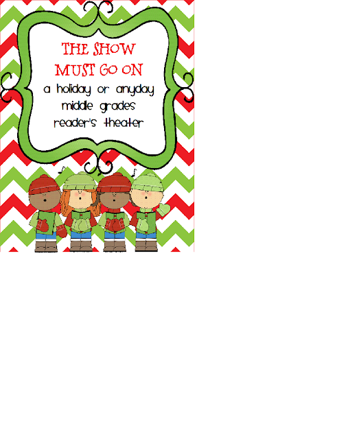 http://www.teacherspayteachers.com/Product/A-Holiday-or-Anyday-Middle-Grades-Readers-Theater-The-Show-Must-Go-On-963237