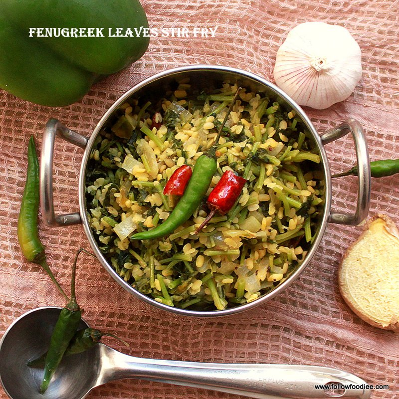 Methi leaves stir fry / Fenugreek leaves Stir fry / Vendhaya Keerai poriyal