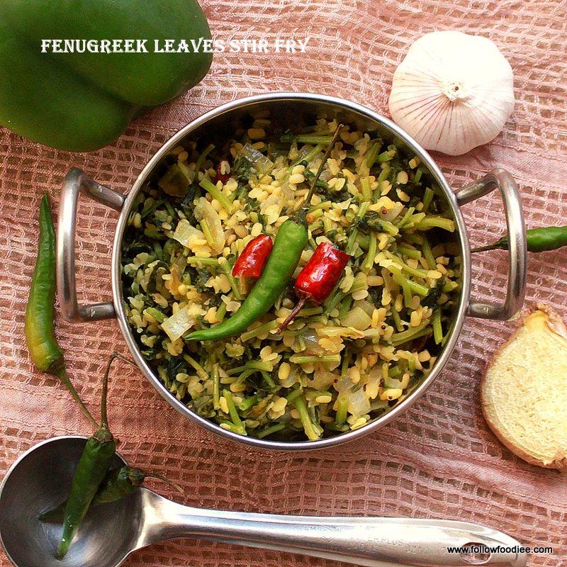Methi leaves stir fry / Fenugreek leaves Stir fry / Vendhaya Keerai poriyal