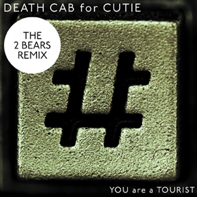 Death_Cab_for_Cutie-Doors_Unlocked_and_Open__You_are_a_Tourist__The_2_Bears_Remix-WEB-2011-PWT