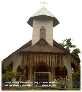 Gereja Zending di Buluh Awar yang kini dijadikan Museum oleh GBKP