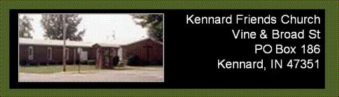 Vine & Broad St, PO Box 186, Kennard IN 47351