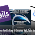 Linux Powerful Distros For Hacking Or Security: Kali, Tails And Qubes