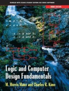 Logic and Computer Design Fundamentals By  Morris Mano