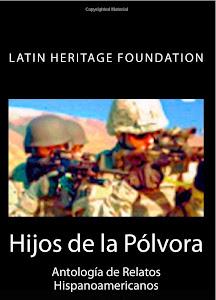 Hijos de la pólvora (Latin Heritage Foundation)