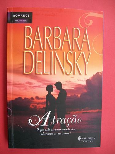 Atração - Barbara Delinsky