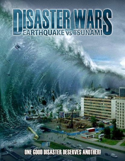 Disaster Wars: Earthquake vs. Tsunami (2013) DVDRip