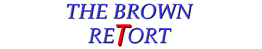 THE BROWN RETORT