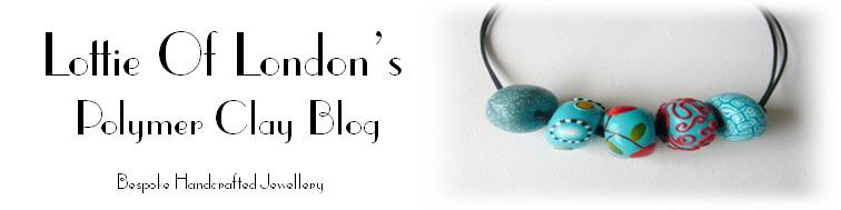 Lottie Of London's Polymer Clay Blog