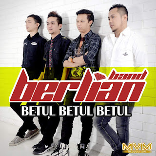 Berlian Band - Betul Betul Betul on iTunes