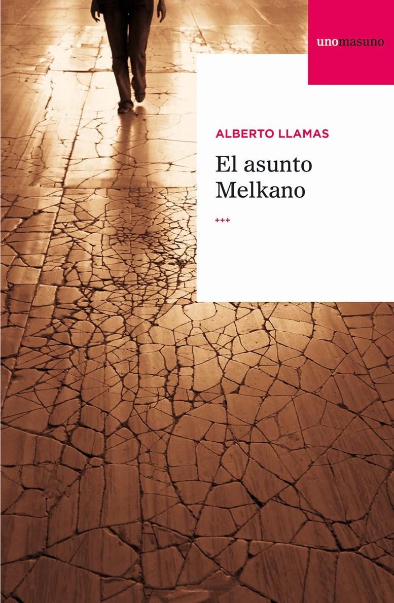 El asunto Melkano - Alberto Llamas (2013)