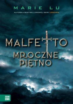 <b>Malfetto. Mroczne Piętno</b>