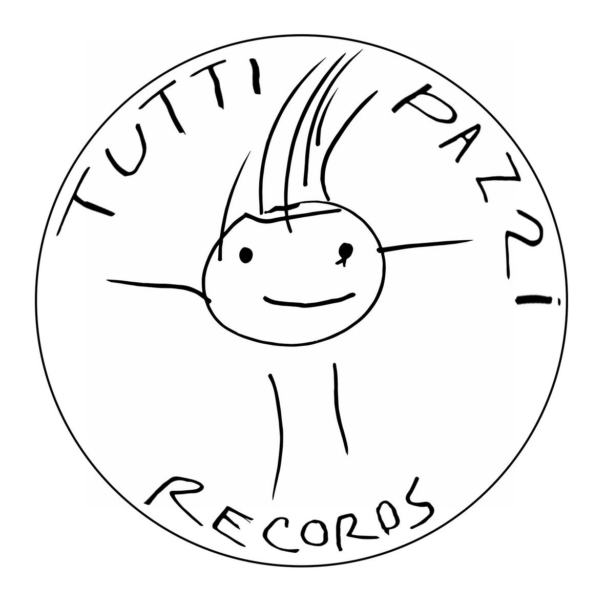 TUTTI PAZZI RECORDS