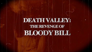 Death Valley: The Revenge of Bloody Bill title