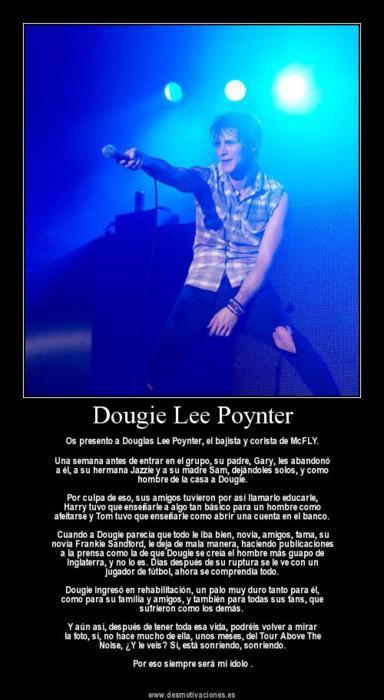 Dougie Lee Poynter digno de ser un ídolo