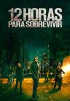 12 Horas Para Sobrevivir (2014)