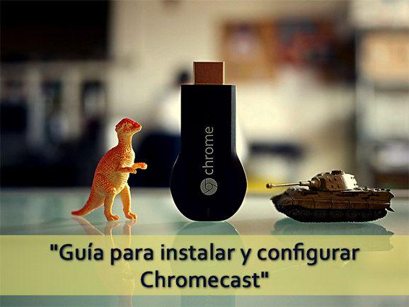 como conectar y configurar chromecast tv