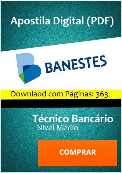 Apostila Concurso Banestes (ES) 2015 - Espírito Santo - Edital 2015