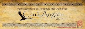 Cauã Angatu - Formação Base de Terapeuta Neo-Xamanico