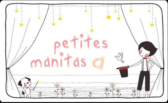 PETITES MANITAS A