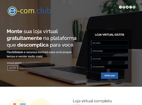 Conheça a E-Com Club uma Plataforma de Loja Virtual Repleta de Funções