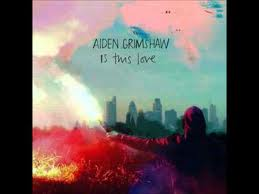 Aiden Grimshaw - Is This Love lyrics