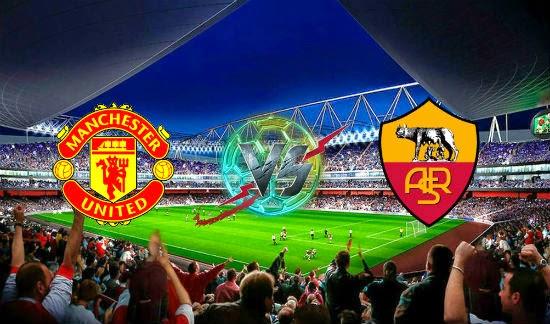 Prediksi Bola - Prediksi Manchester United vs AS Roma 27 Juli 2014
