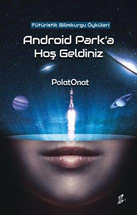 ANDROİD PARK'A HOŞ GELDİNİZ