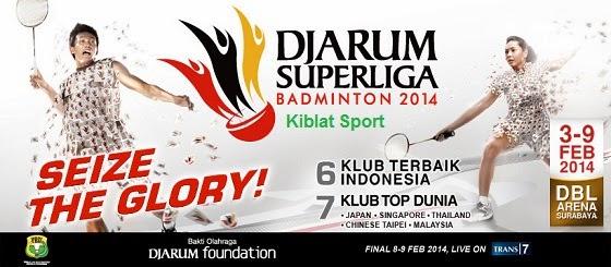 Jadwal Pertandingan Djarum Superliga Badminton 2014