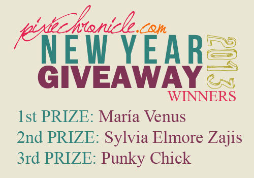 PixieChronicle.com: New Year Giveaway 2013 Winners 1st Prize: Mia Venus  2nd Prize: Sylvia Elmore Zajis  3rd Prize: Punky Chick