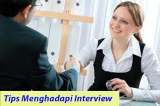 Tips Menghadapi Wawancara