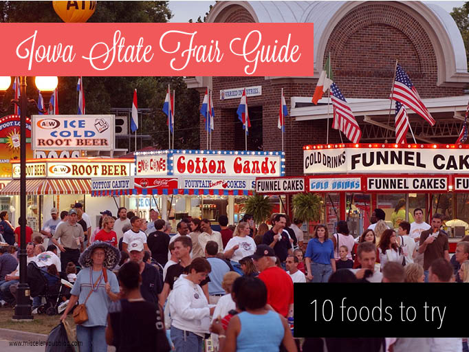 miscelenious Iowa State Fair Guide: 10 foods to try