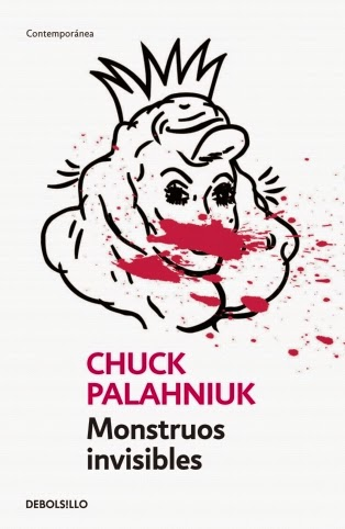 Monstruos invisibles Chuck Palahniuk