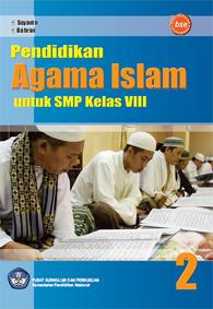 Pendidikan Agama Islam untuk SMP Kelas VIII