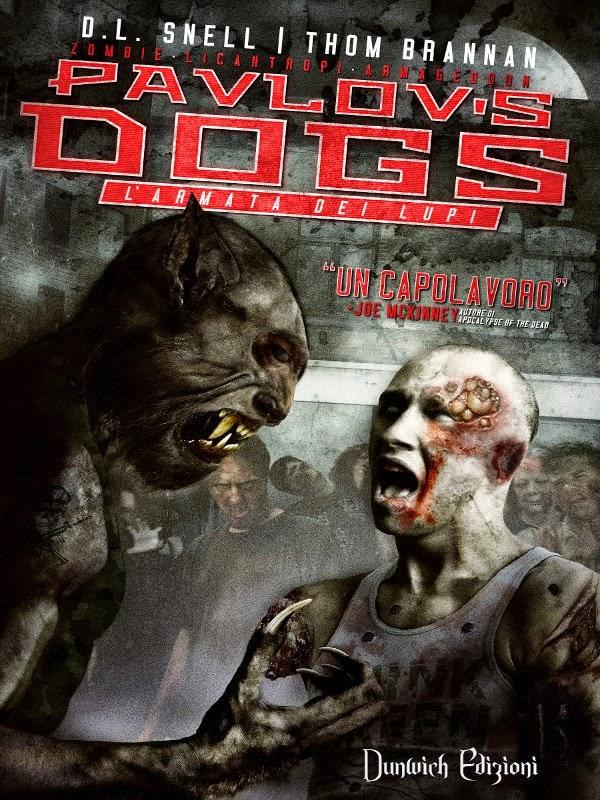 Pavlov's Dogs – L'Armata Dei Lupi