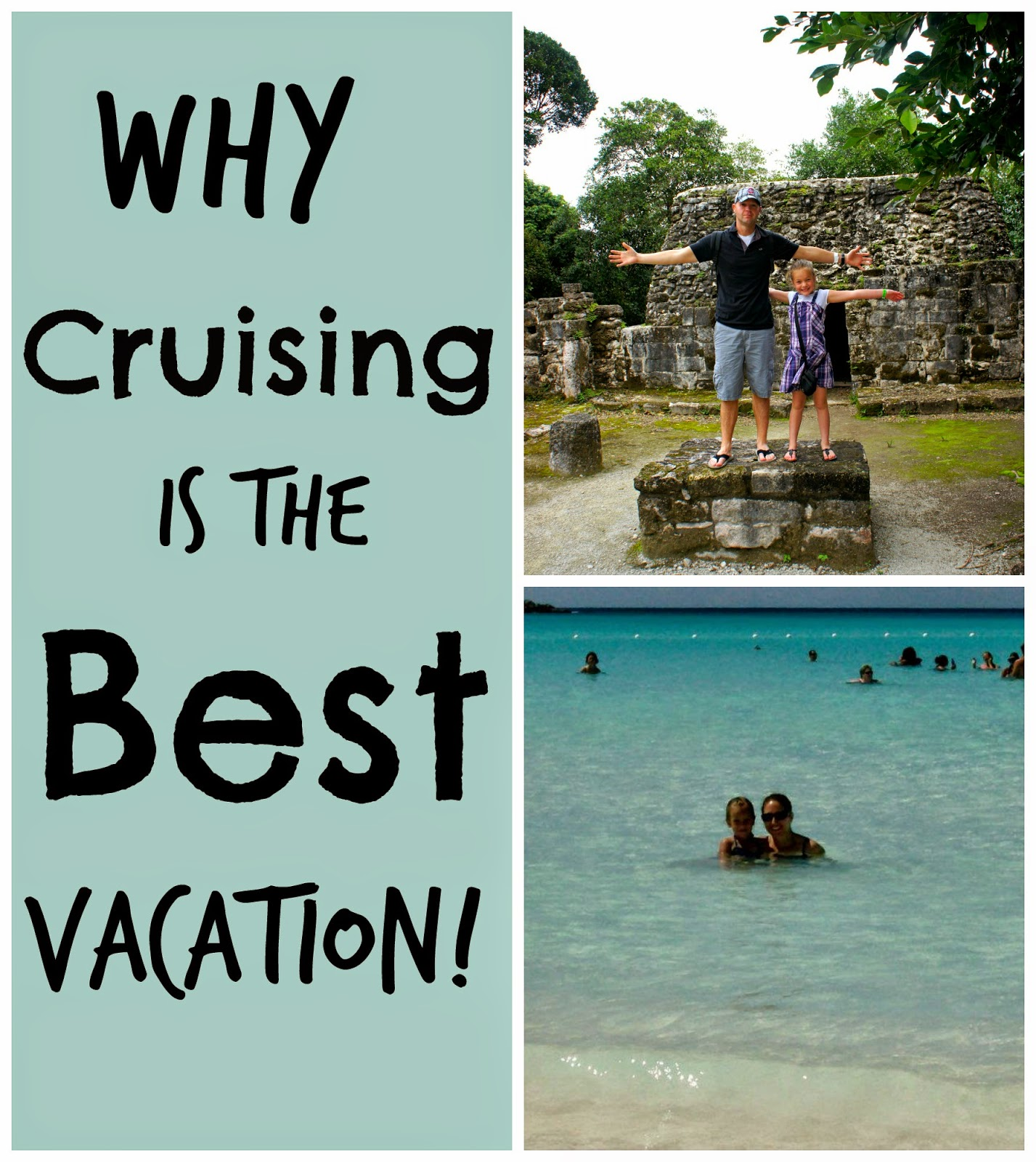 Why cruising is the best vacation for everyone!