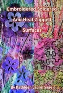 Embroidered, Soldered and Heat Zapped Surfaces Book