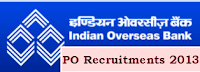 Indian Overseas bank recruitment 2013