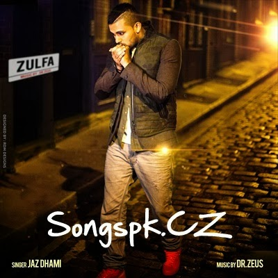 Zulfa - Jaz Dhami Mp3 Song