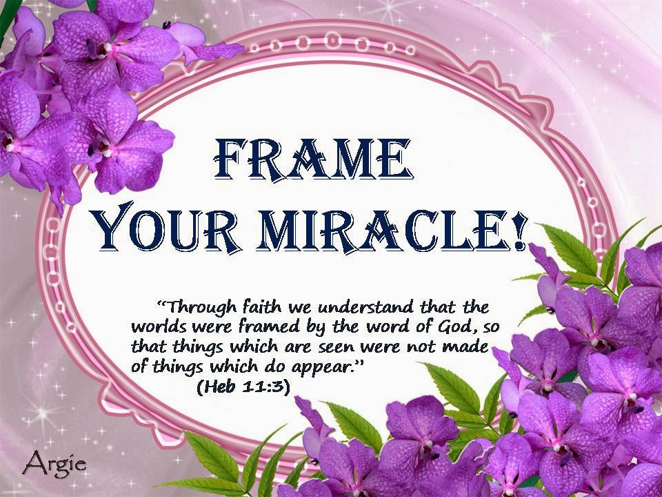 2gether With Jesus International: Frame Your Miracle!