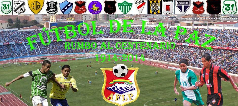 Fútbol Paceño, Fútbol de La Paz