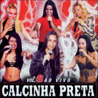 Calcinha Preta - Vol.08 - Ao Vivo & In�ditas