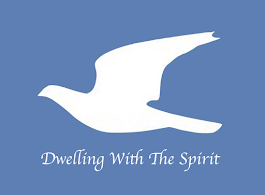 Dwelling With The Spirit