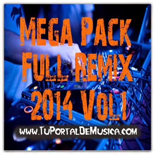 Mega Pack Full Remix Vol.1 (2014)