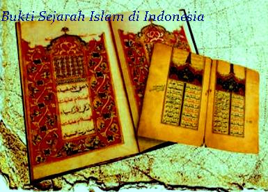Sejarah : Bukti Sejarah Masuknya Islam di Indonesia