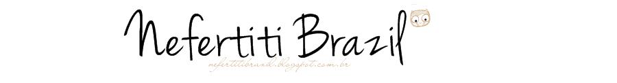 Nefertiti Brazil
